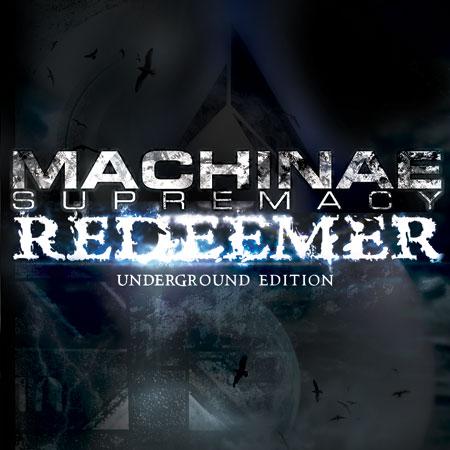 (Power Metal/SID Metal) Machinae Supremacy - Redeemer (Underground Edition) - 2006, FLAC (image + .cue), lossless